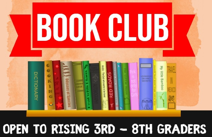 Book Club 2020-2021 for Rising 3rd – 8th Graders